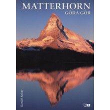 Matterhorn. Góra gór książka tylko 68,90zł w ArtTravel.pl