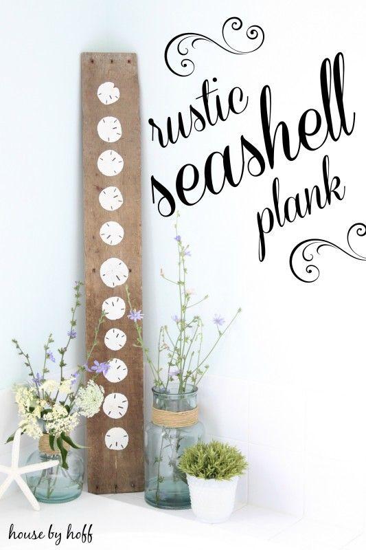 rustic seashell plank via housebyhoff.com