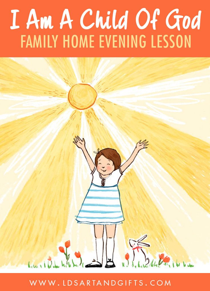 I Am A Child Of God Family Home Evening FHE Lesson | Everyone needs to know and remember that we are all God's children. Here's a Family Home Evening lesson designed to be easier for little kids to understand.