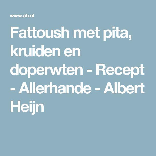 Fattoush met pita, kruiden en doperwten - Recept - Allerhande - Albert Heijn