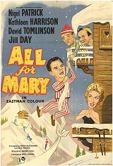 All For Mary (1955) $19.99; Stars David Tomlinson, Jill Day, Kathleen Harrison and Leo McKern.