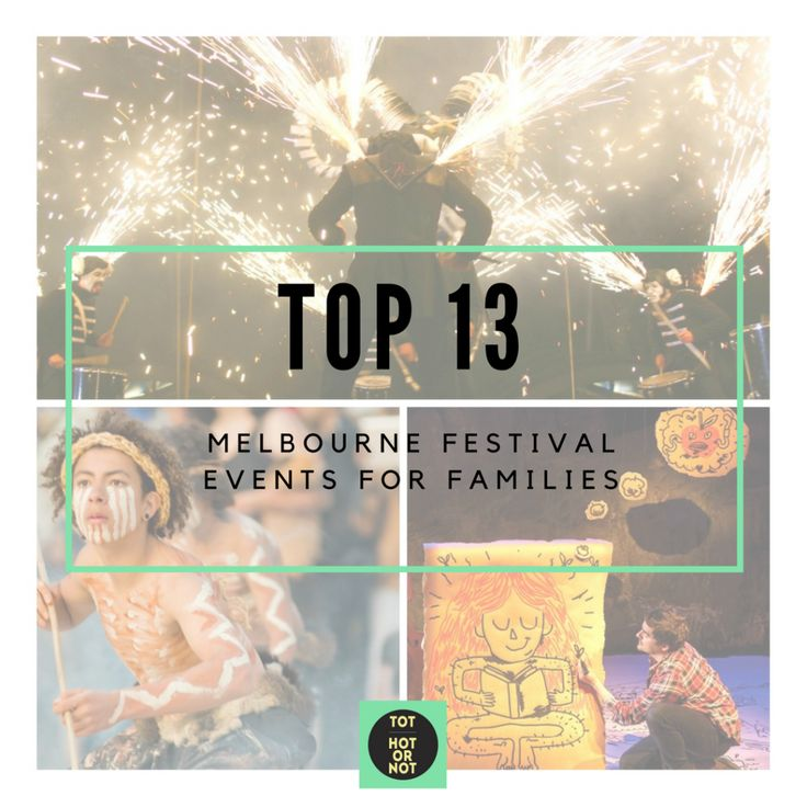 The HOT List: Top 13 Melbourne Festival 2016 events for families http://tothotornot.com/2016/10/melbourne-festival-2016-events-for-kids/