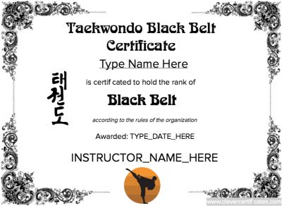 Taekwondo Black Belt Certificate Template  #free to customize, download, print and email!  Hundreds of images to choose from at www.clevercertificates.com.