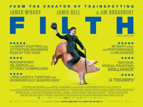 Poster for the film 'FILTH' with James McAvoy as Det. Bruce Robertson in the dark comedy/drama from the book of the same name.
