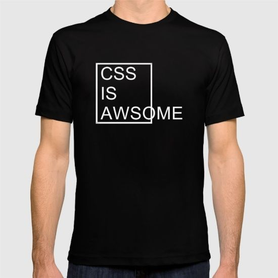 Well who could argue that CSS is awesome? Just look at it! @society6