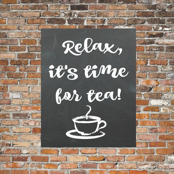 Check out this item in my Etsy shop https://www.etsy.com/ca/listing/257946458/tea-time-chalkboard-print-tea-decor-tea