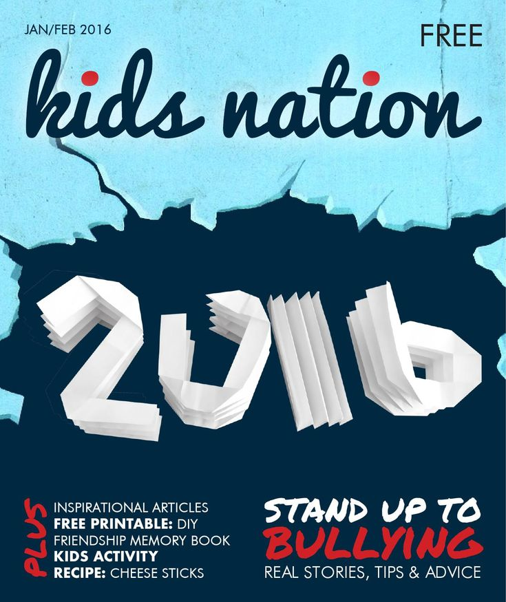 Kids Nation Magazine - Edition 9 January/February 2016  World's first free digital magazine, dedicated to empowering kids around the world, with global contributors
