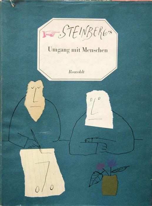 Saul Steinberg, Umgang mit Menschen, Hamburg: Rowohlt Verlag, ©1954.
