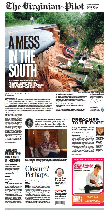 5/20/2014 A Newspaper: The Virginian-Pilot's front page for Thursday, May 1, 2014. 135 tornadoes and many floods sinkholes landslides and disasters. IN Only 4 FOUR Days. Pensacola Florida too was wiped out. ABC News Good morning America Remembering Moore Oklahoma Deadly Tornado a Anniversary. Monster Sinkhole opens up in Tennessee Football field. Todays news for The Virginian Pilot Rising Sea levels threaten Virginias Landmarks. Visit our Heart For The Homeless Page on facebook.