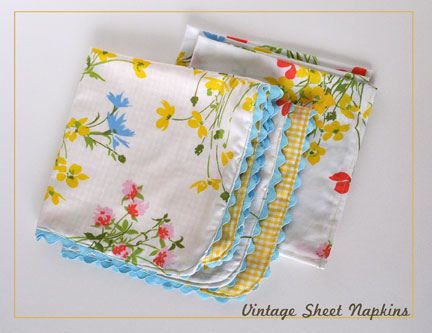 vintage sheet napkins.  How did I not think of this sooner?!  I just keep buying vintage sheets and waiting...until now.