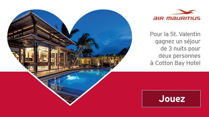 Participe à ce concours Air Mauritius pour la St Valentin. Vous pourrez gagner 3 nuits au Cotton Bay Hotel à Rodrigues, vols inclus. Un de nous deux pourrait gagner!