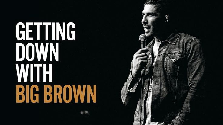 Getting Down with Big Brown, Brendan Schaub