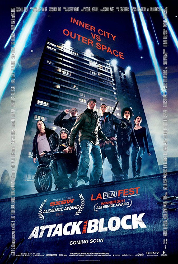 Attack the Block (2011) R  -  A teen gang in South London defend their block from an alien invasion.  -    Director: Joe Cornish  -   Writer: Joe Cornish  -   Stars: John Boyega, Jodie Whittaker, Alex Esmail   -    ACTION / COMEDY / SCI-FI
