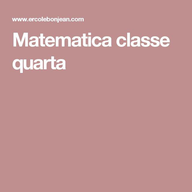 Matematica classe quarta