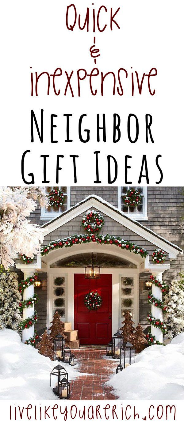 Neighbor Gifts are always nice to give and receive. The past few years I've really enjoyed giving gifts to those people who mean a lot to my family. Although I love gift giving, for budgeting and time purposes I have to be sure that I'm giving out inexpensive and quick neighbor gifts. Here are some ideas I liked that I thought I would share with you. #LiveLikeYouAreRich