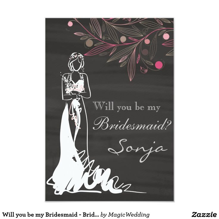 Will you be my Bridesmaid - Bride and Flowers Card
