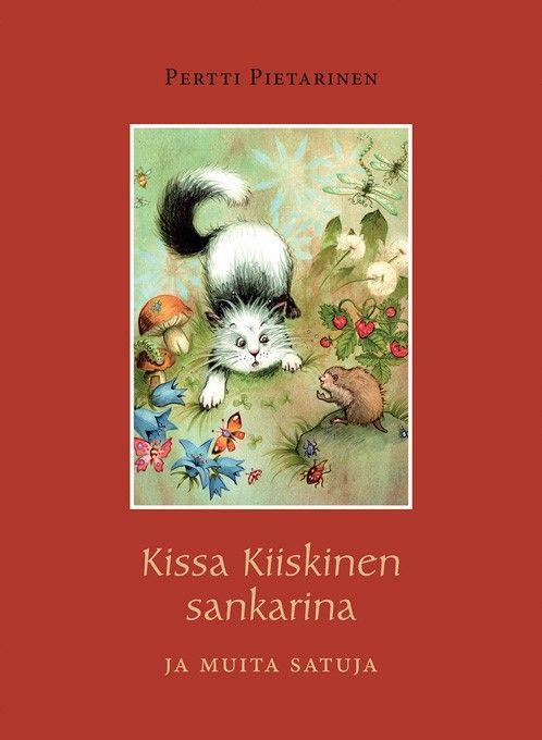Kissa Kiiskine sankarina ja muita satuja (ISBN 978-952-230-314-1) kuvitettu satukirja/ fairy tale book. Ilmestymispäivä/ published 3/2014. Lisätietoja/ see more http://www.pietarinen.org/pertin-kirjat/kissa-kiiskinen-sankarina.html https://www.facebook.com/KissaKiiskinen
