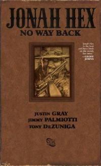 Jonah Hex (Justin Gray, Jimmy Palmiotti, Tony DeZuniga)