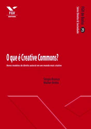 Clicar na imagem para descarregar O que é Creative Commons? Livro de 2013 de Sérgio Branco e Walter Brito, faz uma discussão sobre o que fundamenta o surgimento das licenças Creative Commons (particularmente a sua motivação prática), explicando...