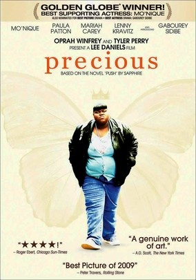 Precious: Based on the Novel Push by Sapphire (2009) A beautiful movie.