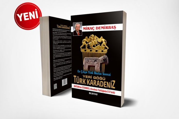 Yeri Göğü Türk Karadeniz Kitabı ,Yeni Kitaplar,En Çılgın Türk Boylar Sentezi