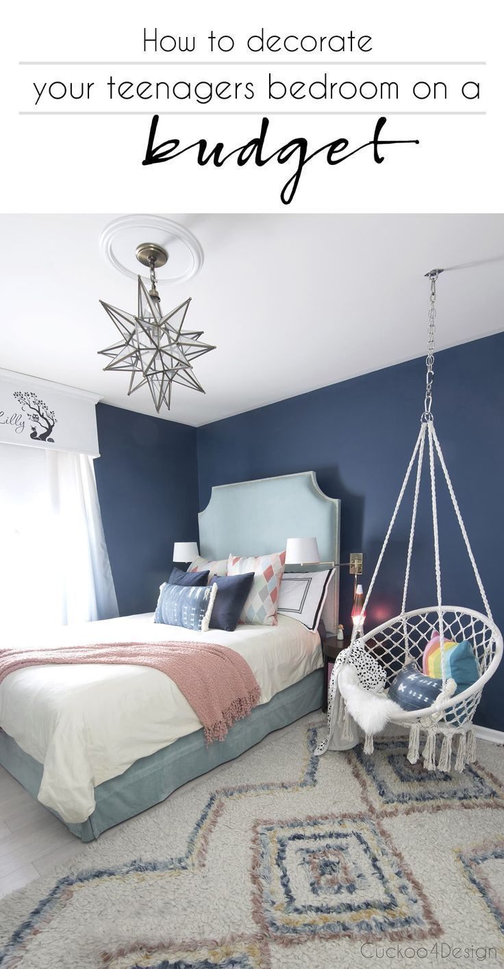 How To Decorate Your Teenagers Bedroom On A Budget Teenage Girl Bedroom Ideas How To Decorate With A Teenager Girl Bedroom Decor Blue Girls Rooms Girl Room