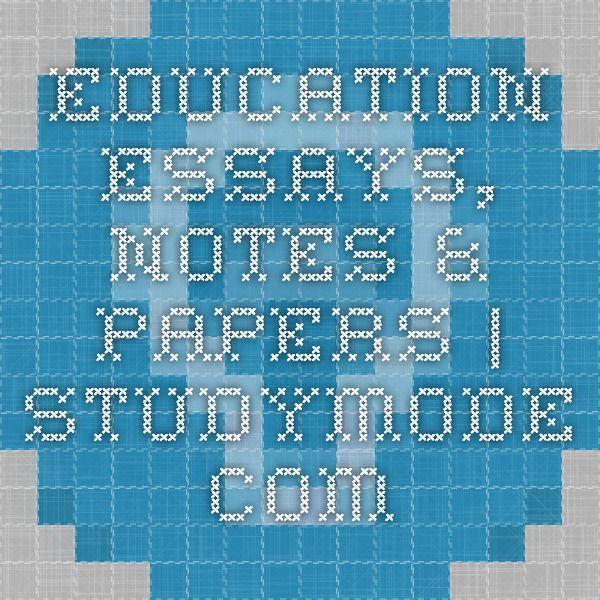 www.studymode.com › essays › education