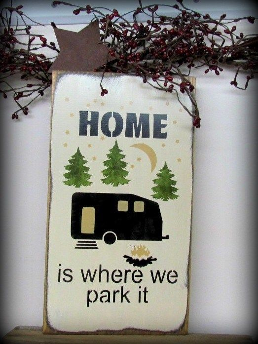 Funny RV Sign Camping Campsite Trailer Home Is Where We Park