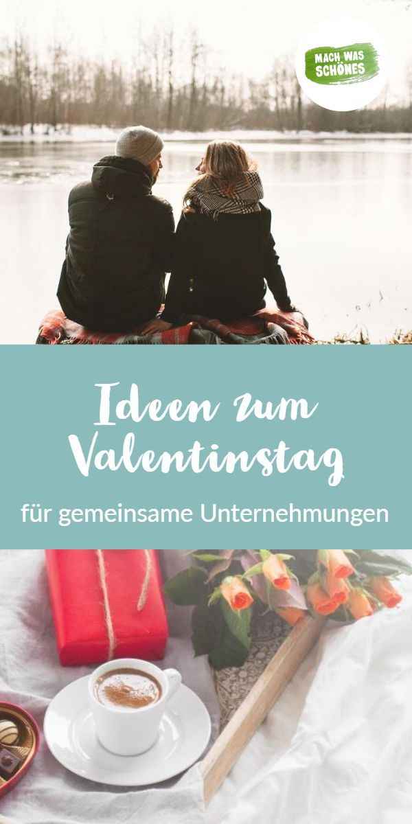 Unternehmungen am valentinstag