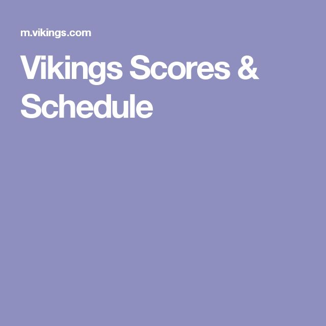 Vikings Scores & Schedule