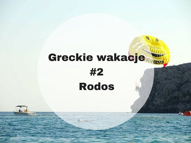 Greckie wakacje - Rodos #Greece #holiday #rhodes #thassos #vacation #crete