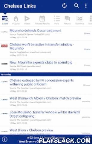Links & News For Chelsea FC  Android App - playslack.com , All Chelsea FC related news and articles links in one applicationGet informed for all Chelsea FC news and articles links gathered from major sports websites in UKPush notifications to keep you informed for every new links added in the appPopular links sectionVideos sectionFixtures & Results with highlights (where available)Countdown till next gameNext Game WidgetAdd next game to your calendarLeague TableTablet SupportDisclaimer…