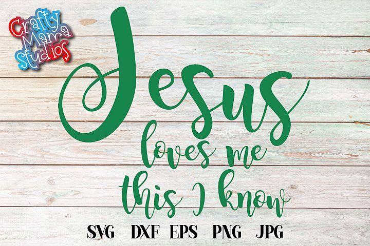 Download Jesus Loves Me This I Know SVG, Sublimation, PNG EPS File ...