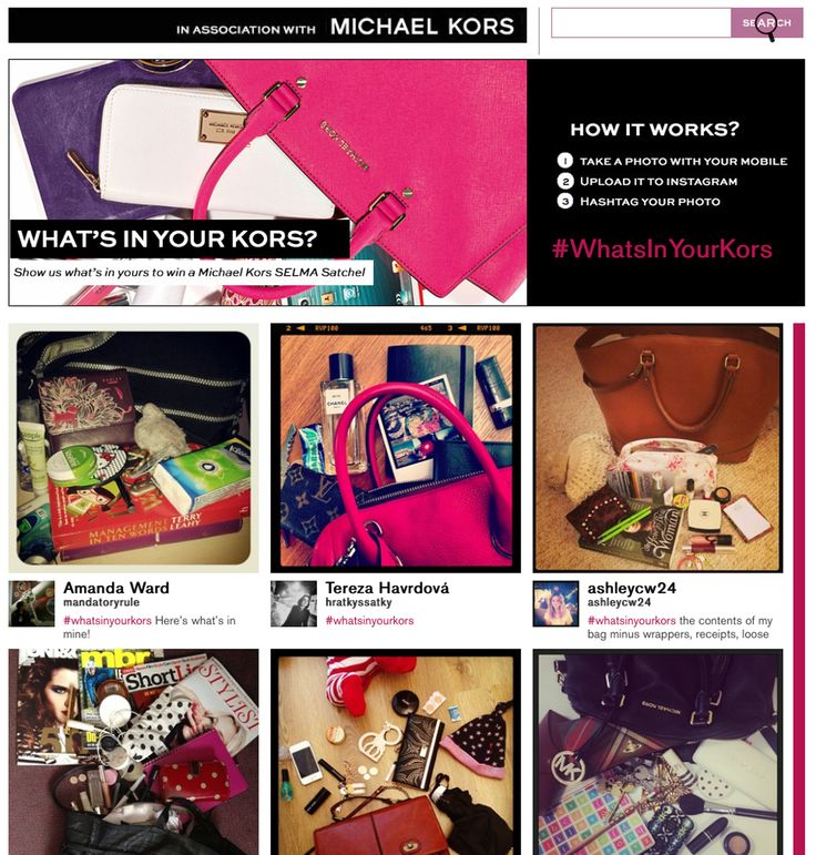 Michael Kors - #WhatsInYourKors campaign encouraged fans to send in pictures of the contents of their bags to be in with the chance of winning a Michael Kors handbag