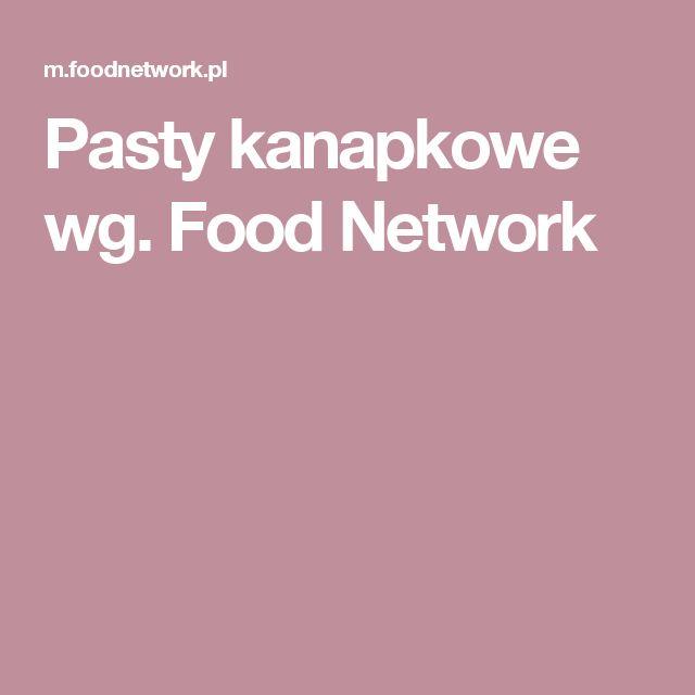 Pasty kanapkowe wg. Food Network