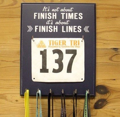 Running Medal Holder and Race Bib Display - Its not about Finish Times This display is the perfect way to Strut Your Stuff for all to see.