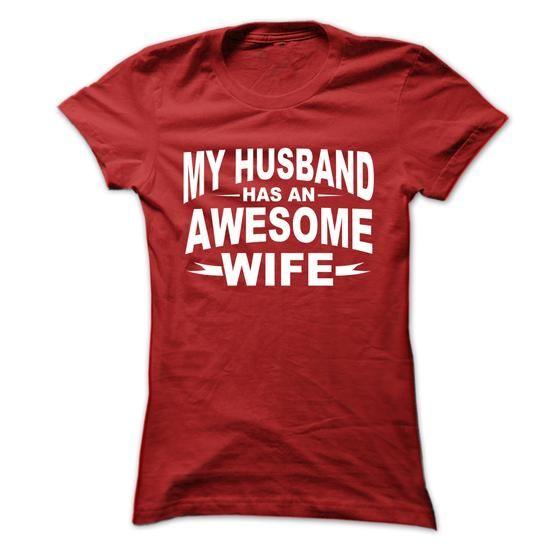 My husband has awesome wife T Shirts, Hoodie Sweatshirts