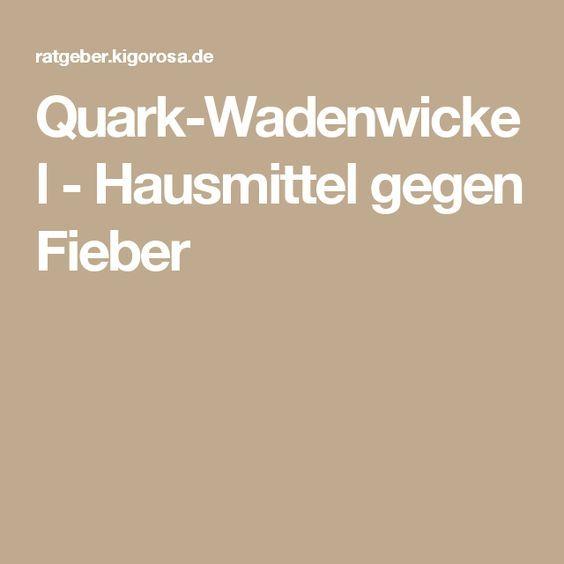 Quark-Wadenwickel - Hausmittel gegen Fieber