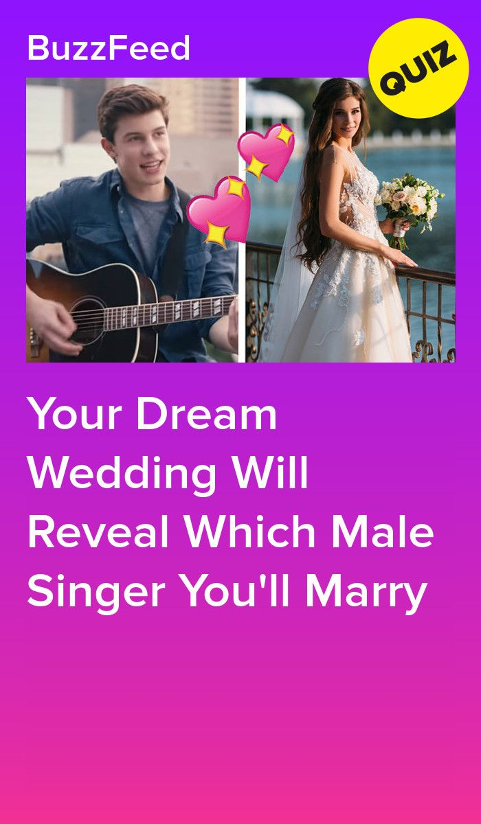 Plan Your Dream Wedding And We'll Reveal Which Male Singer