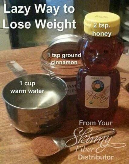 Weight loss drink. Boil 1 c water add cinnamon.  Let steep until cool enough to drink. add honey. Drink half save the rest for following day. Dont reheat. Drink on an empty stomach.