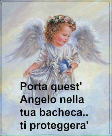 Angelo angioletto mio benedetto.....