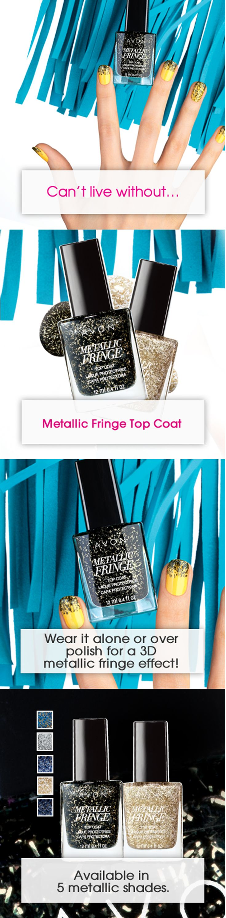 Can't live without..Metallic Fringe Top Coat. #AvonCanada