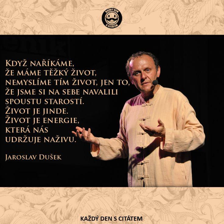 jaroslav dušek - citáty