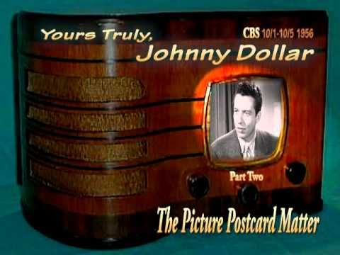 """Yours Truly, Johnny Dollar """"The Picture Postcard Matter"""" Part 2/3 Oldtime Radio Crime Drama - YouTube"""