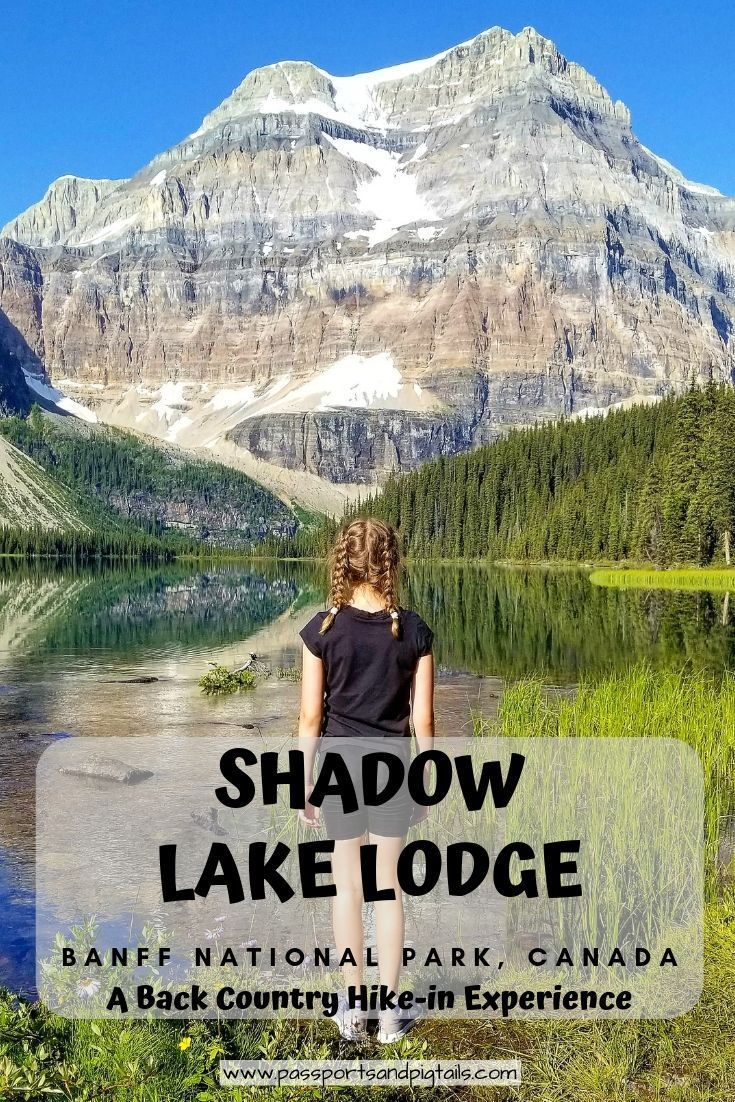 Shadow Lake Lodge: A Back Country Hike-in Experience in Banff National Park, Canada