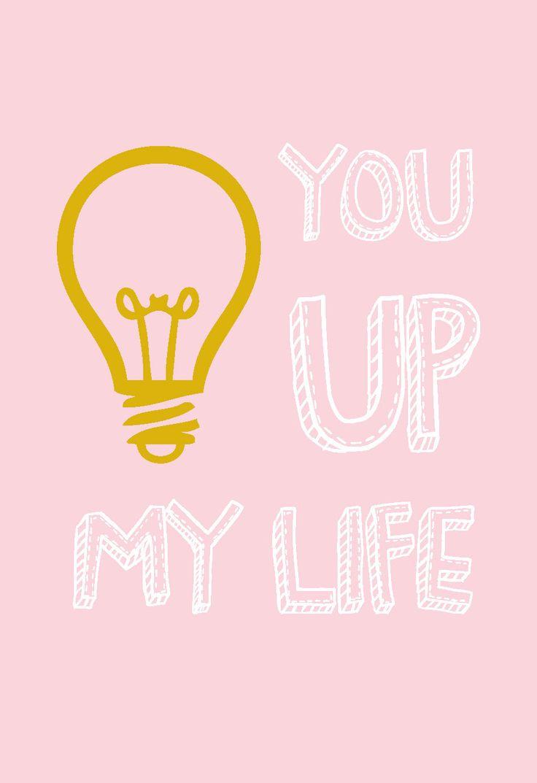 Postkaart You light up my life is een originele, eenvoudige kaart. Leuk om te sturen naar iemand die je lief hebt of je beste vriend(in).