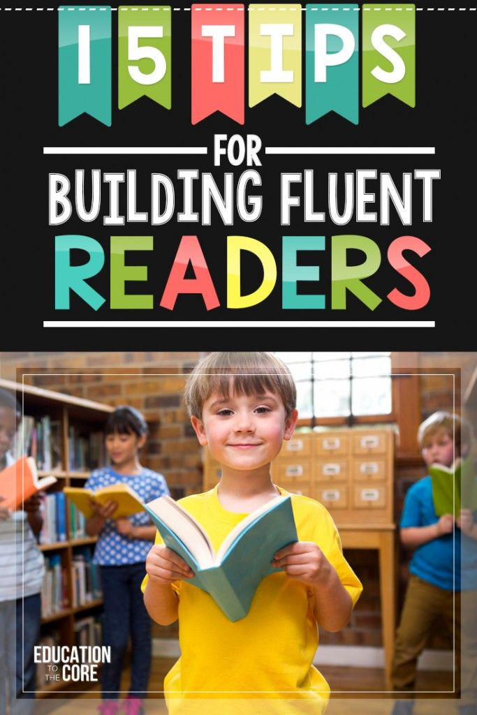 These 15 tips will help your students to build their fluency and become more fluent readers. Includes fluency teaching tips and activities for teaching sight words, phonics, and reading comprehension!
