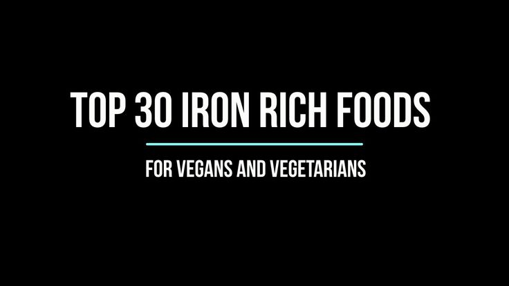 Top 30 Iron Rich Foods For Vegans and Vegetarians