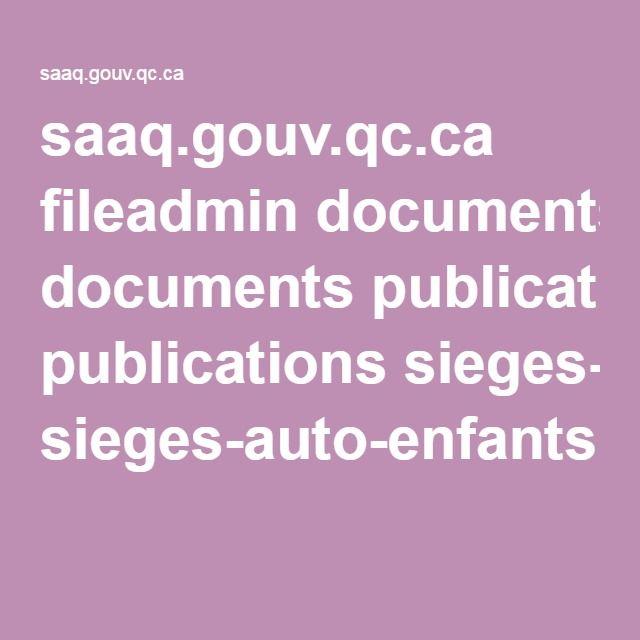 saaq.gouv.qc.ca fileadmin documents publications sieges-auto-enfants-affiche.pdf