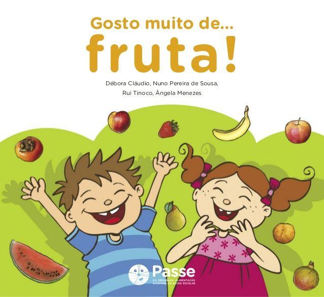 Gosto muito de fruta!